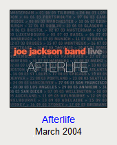 Afterlife, March 2004