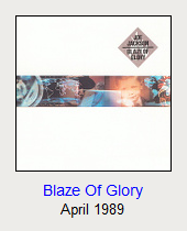 Blaze Of Glory, April 1989