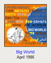 Big World, April 1986