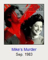 Mike's Murder, Sep. 1983
