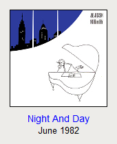 Night And Day, June 1982